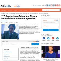 11 Things to Know Before You Sign an Independent Contractor Agreement