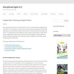 Independent Testing and Agile Teams
