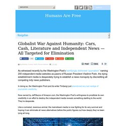 Globalist War Against Humanity: Cars, Cash, Literature and Independent News — All Targeted for Elimination