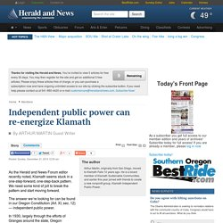Independent public power can re-energize Klamath - Herald and News: Members