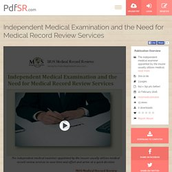 Independent Medical Examination and the Need for Medical Record Review Services