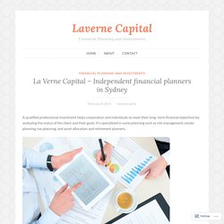 La Verne Capital – Independent financial planners in Sydney – Laverne Capital