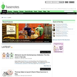 independent online guide to 13,000+ fragrances, with articles, fragrance news, 80,000+ fragrance reviews and more...