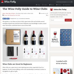 100% Independent Guide To Finding The Best Wine Clubs