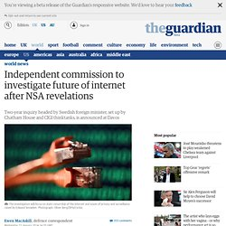 Independent commission to investigate future of internet after NSA revelations