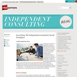 Coworking: The Independent Consultant's Social Workplace