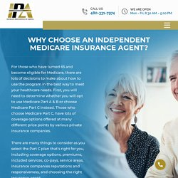 Why Choose Independent Medicare Insurance Agents?