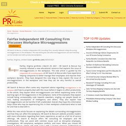 Fairfax Independent HR Consulting Firm Discusses Workplace Microaggressions