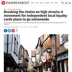 Breaking the chains on high streets: A movement for independent local loyalty cards plans to go nationwide