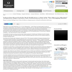 Independent Report Includes Push Notifications as Part of Its... -- PORTLAND, Ore. and SAN FRANCISCO, Jan. 10, 2012
