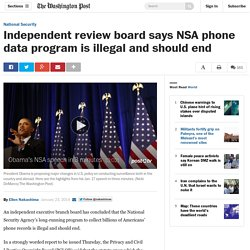 Independent review board says NSA phone data program is illegal and should end