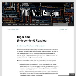 Rigor and (Independent) Reading