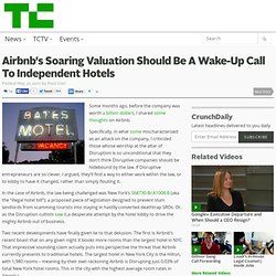 Airbnb's Soaring Valuation Should Be A Wake-Up Call To Independent Hotels