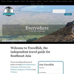 Backpacking travel guide for Thailand, Vietnam, Cambodia, Laos a