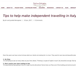 Useful Tips to Make Independent traveling in Italy Easy
