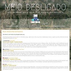 Meio Desligado = música independente brasileira: downloads