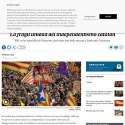 La frágil unidad del independentismo catalán