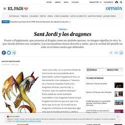 Independentismo: Sant Jordi y los dragones