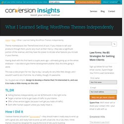 What I Learned Selling WordPress Themes Independently - Conversion Insights - Kansas City Web Design
