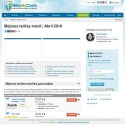 Mejores tarifas móvil Abril 2016 en España. Ranking independiente e imparcial