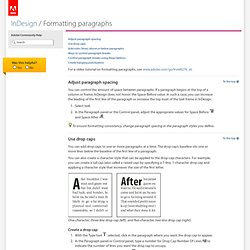InDesign * Formatting paragraphs