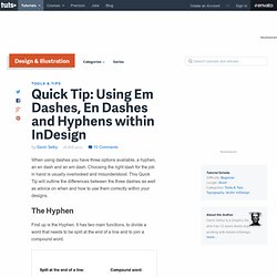 Using Em Dashes, En Dashes and Hyphens within InDesign