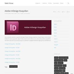 Adobe InDesign Kısayolları - Metin Yılmaz