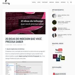 25 dicas do InDesign que você precisa saber - Dualpixel Blog