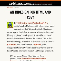 An InDesign for HTML and CSS? – Jeffrey Zeldman Presents The Dai