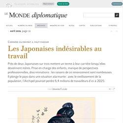 Les Japonaises indésirables au travail, par Johann Fleuri (Le Monde diplomatique, avril 2016)