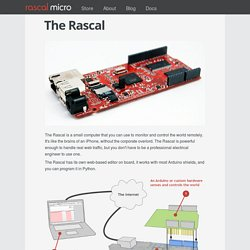 Rascal Micro: small computers for art and science