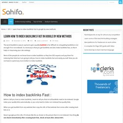 Index backlinks fast : New methods to index backlinks fast
