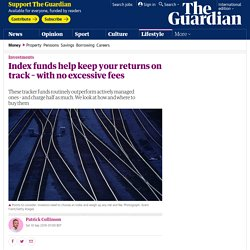 Index funds help keep your returns on track with no excessive fees