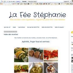 La Fée Stéphanie: Index des recettes