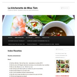 Index Recettes - La kitchenette de Miss TâmLa kitchenette de Miss Tâm