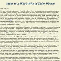 Index to A Who's Who of Tudor Women by Kathy Lynn Emerson