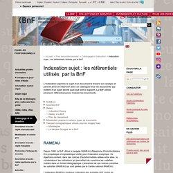 Indexation sujet : les référentiels utilisés par la BnF
