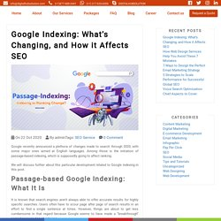 Google Indexing: What's Changing, and How it Affects SEO - Blog