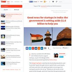 India Sets Aside $1.6 Billion Fund For Startups