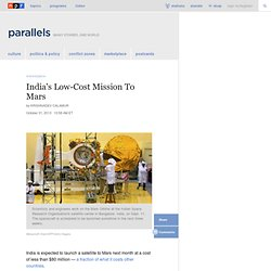India's Low-Cost Mission To Mars : Parallels