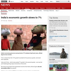 India's economic growth slows to 7% - BBC News