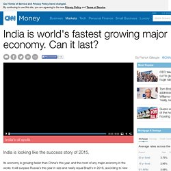3.7.5 (4) India is world's fastest growing major economy. Can it last?