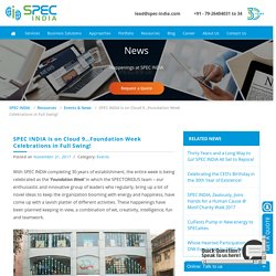 SPEC INDIA is on Cloud 9…Foundation Week Celebrations in Full Swing! - SPEC INDIA