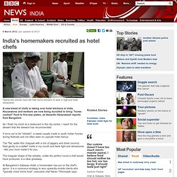 India's homemakers recruited as hotel chefs
