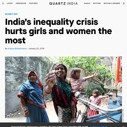 India's inequality crisis hurts girls and women the most