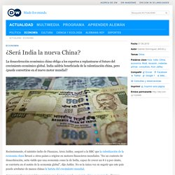 ¿Será India la nueva China?