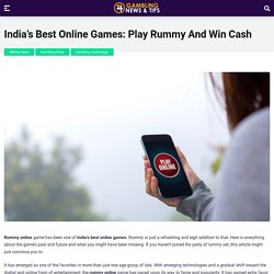 India's Best Online Games: Play Rummy And Win Cash