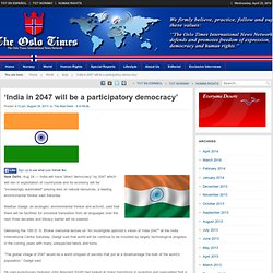 'India in 2047 will be a participatory democracy'