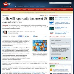India will reportedly ban use of US e-mail services
