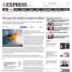 We pay for India's rocket to Mars